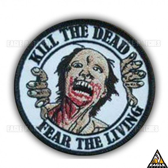 Patch Bordado The Walking Dead Kill The Dead Fear The Living